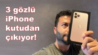iPhone 11 Pro kutudan çıkıyor (VİDEO)
